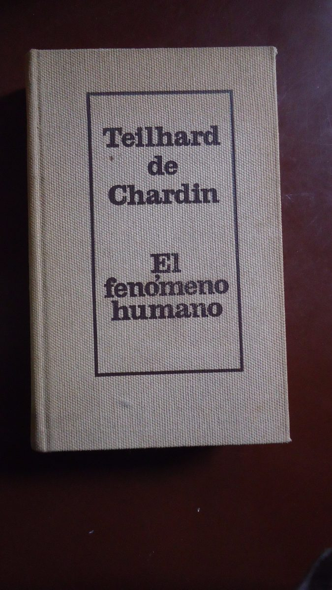 El fenomeno humano pierre teilhard de chardin